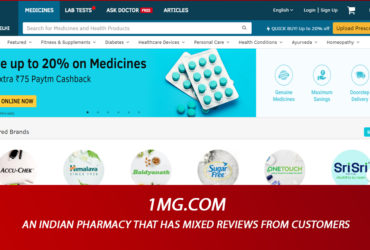 1mg.com Review – An Indian Pharmacy that Has Mixed Reviews from Customers